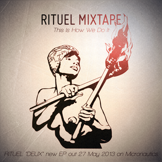 Rituel - This Is How We Do It (Mixtape)