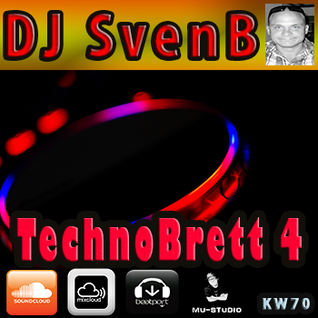 DJ SvenB - TechnoBrett 4
