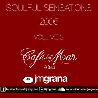 Soulful Sensations 2005 Vol.2 (Cafe del Mar) By JM Grana