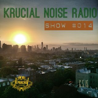 Krucial Noise Radio Show #014 w / Mr. BROTHERS