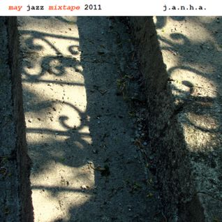 may jazz mixtape 2011