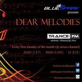 Bluespark pres. Dear Melodies #034