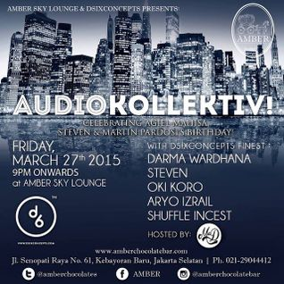 Opening Set For AUDIO KOLLEKTIV@AMBER LOUNGE, JAKARTA, March 2015