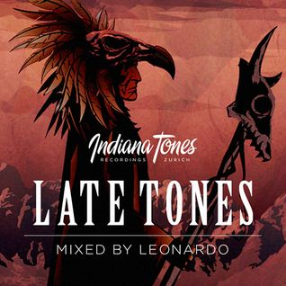 "Indiana Tones presents ""LATE TONES"" mixed by Leonardo"