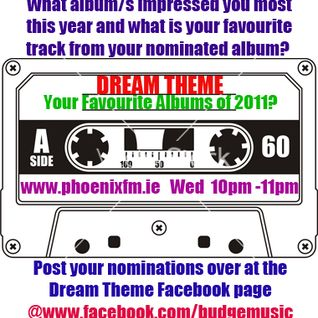 "Dream Theme Playback 14/12/11 - ""Favourite Albums From 2011"""