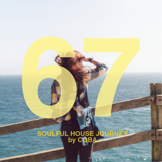 Soulful House Journey 67