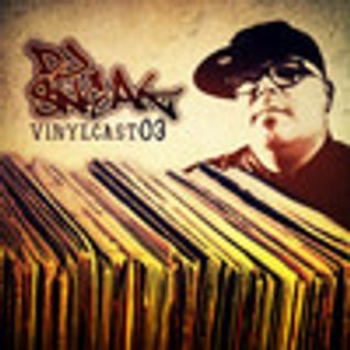 DJ SNEAK | VINYLCAST | EPISODE 3 | FEB 2013