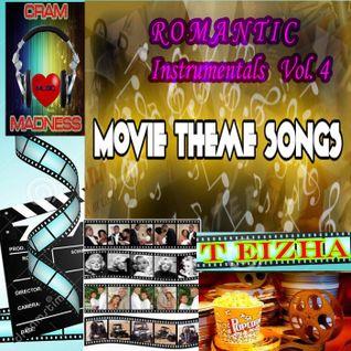 ♬♥♬ ROMANTIC INSTRUMENTALS VOL 4 (MOVIE THEME SONGS) ♬♥♬