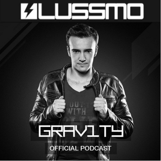 LUSSMO GRAV1TY Radio - EPISODE 010