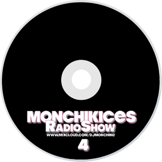 Monchikices RadioShow #4  by Dj Monchike (1.04.2014)