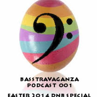 Lufa - BASSTRAVAGANZA PODCAST 001 EASTER 2014 DNB SPECIAL