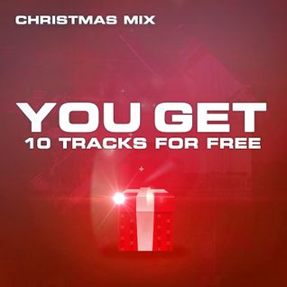 Christmas Mix - 10 FREE TRACKS ( DOWNLOAD-LINKS IN DESCRIPTION )