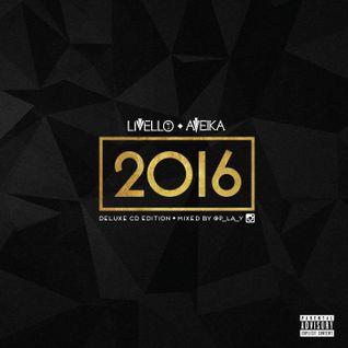 Livello & Aveika 2016 - Disc 1