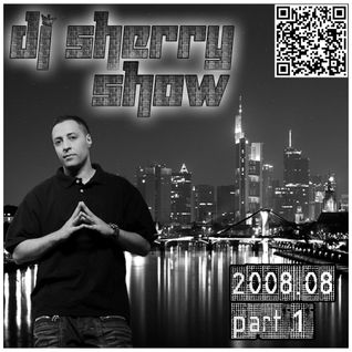 Dj Sherry Show 2008.08 part 1