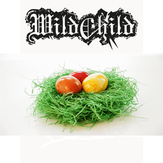Wildchild - Easter Egg Mixtape 2012