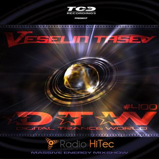 Veselin Tasev - Digital Trance World 400 (05-03-2016)