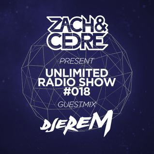 Unlimited Radio Show #018 [Djerem Guestmix]