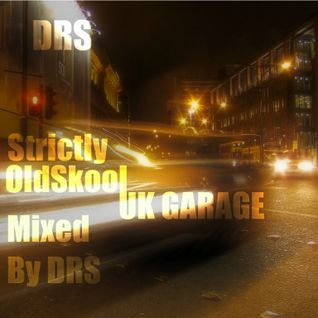 Strictly Old Skool UK Garage....The True Soundz Of UK Garage