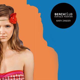 Mixtape Beach Club Mary Zander para Espaço Fashion