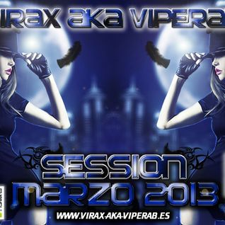 SESSION MAR 2013 by VIRAX AKA VIPERAB