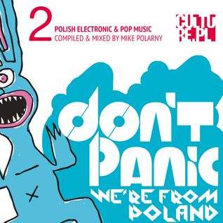 Don't Panic - We're From Poland - Electronic & Pop 2