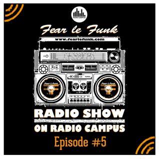 Fear le Funk Radio Show on Radio Campus Vienna - Episode #5