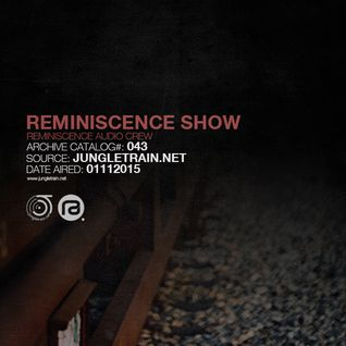 Reminiscence Audio 01112015 @ Jungletrain