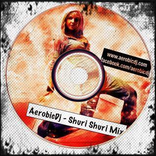 Catana AerobicDj - Shuri Shuri MiniMix (www.aerobicdj.com)