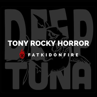 Tony Rocky Horror x FatKidOnFire (John Blaze promo) mix