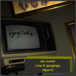 Jac Junior - DJ set live @ Igreginga (18jun15)