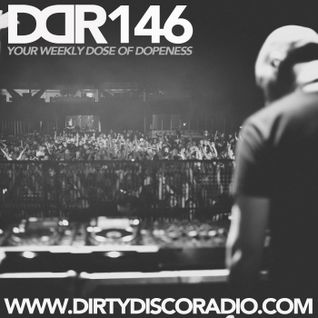 Dirty Disco Radio 146, Hosted & Mixed by Kono Vidovic.