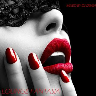 Lounge Fantasia - Lounge Mix (2016)