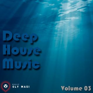 2013.06 Deep House Vol. 03