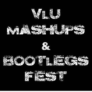 Vlu Mashups and Bootlegs Fest