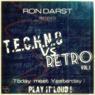 Ron Darst - Techno vs Retro !!!