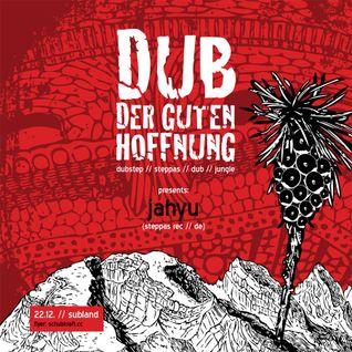 JahYu - Dub Der Guten Hoffnung 2012-12-22 PROMOMIX