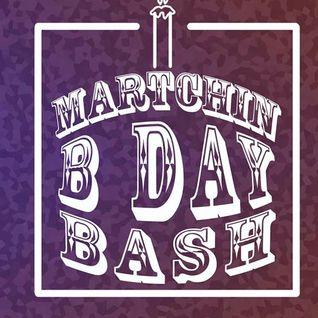Martchin Birthday Bass Bash