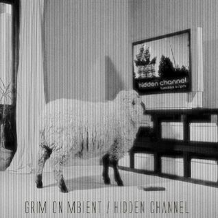 Grim on Mbient - Hidden Channel (KSTO radio mix)