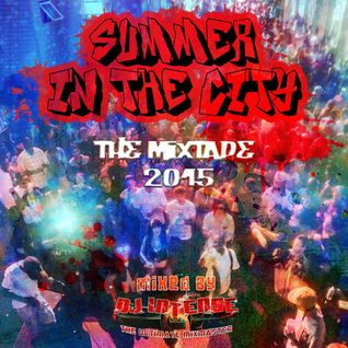 Summer In The City (The Mixtape) 2015