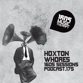 1605 Podcast 175 with Hoxton Whores