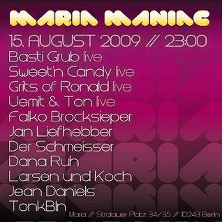 Larsen und Koch @ Maria Maniac - Maria Berlin - 15.08.2009