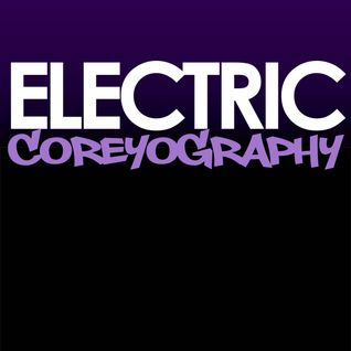 COREYOGRAPHY | THIS IS ELECTRIC
