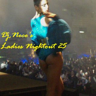 DJ.Nece's Ladies Nightout 25