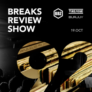 BRS092 - Yreane & Burjuy - Breaks Review Show @ BBZRS (19 oct 2016)