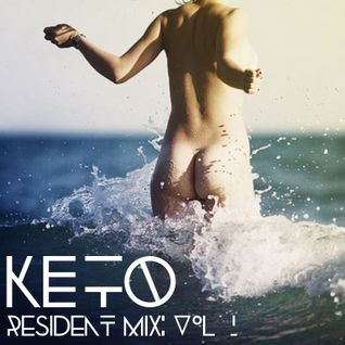 Resident Mix : Keto : Vol.1