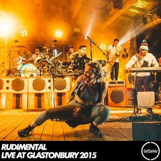 Rudimental [Live] - Recorded live at Glastonbury 2015