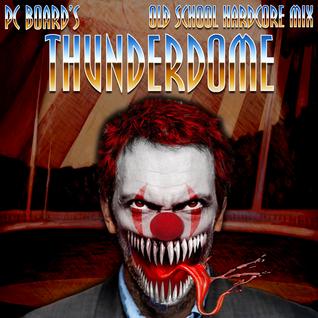 DJ PC Board - Thunderdome (Old School Hardcore Mix)