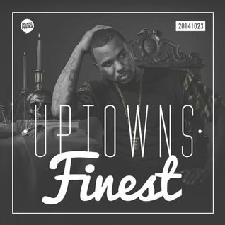 Uptowns Finest Podcast // 23.10.2014