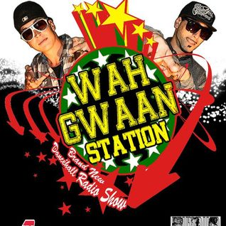 Wah Gwaan Station - Episode 32 (Real Gallis Vol.1)