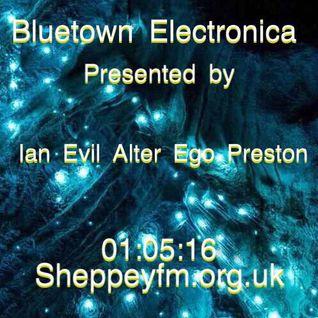 Bluetown Electronica with Ian Preston